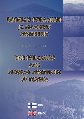 Näyta tiedot: Bosnian pyramidit ja maagiset mysteerit