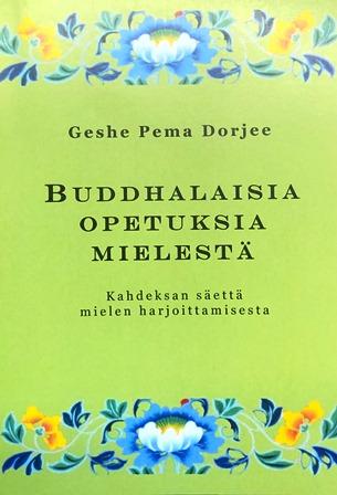 Näyta tiedot: Buddhalaisia opetuksia mielestä