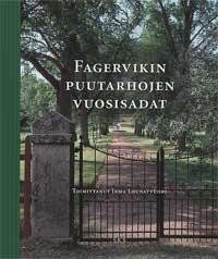 Fagervikin puutarhojen vuosisadat