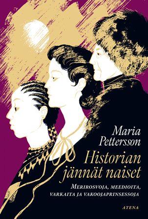 Historian jännät naiset