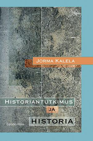 Näyta tiedot: Historiantutkimus ja historia