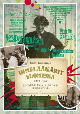 Näyta tiedot: Ihmelääkärit Suomessa 1850-1950