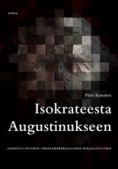 Isokrateesta Augustinukseen