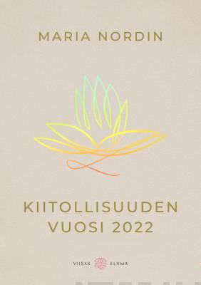Kiitollisuuden vuosi 2022 - pöytäkalenteri