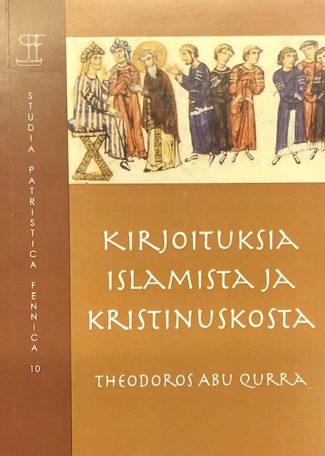 Näyta tiedot: Kirjoituksia islamista ja kristinuskosta