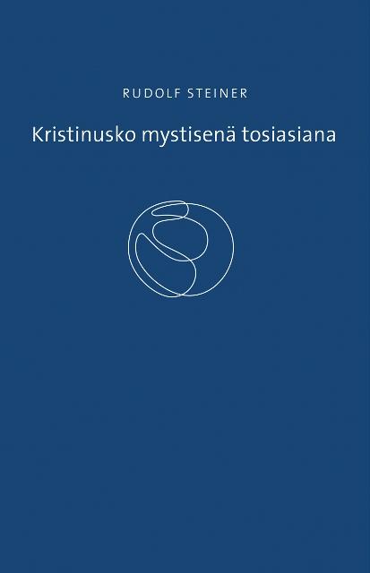 Näyta tiedot: Kristinusko mystisenä tosiasiana ja vanhan ajan mysteerit