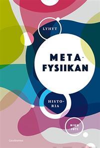 Näyta tiedot: Lyhyt metafysiikan historia