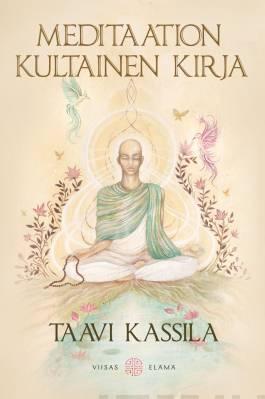 Näyta tiedot: Meditaation kultainen kirja