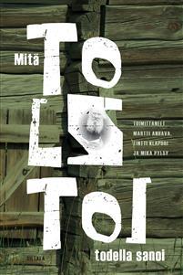Näyta tiedot: Mitä Tolstoi todella sanoi