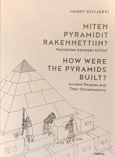Näyta tiedot: Miten pyramidit rakennettiin?