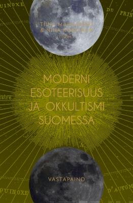 Näyta tiedot: Moderni esoteerisuus ja okkultismi Suomessa
