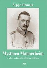 Näyta tiedot: Mystinen Mannerheim - Mannerheimin salattu maailma