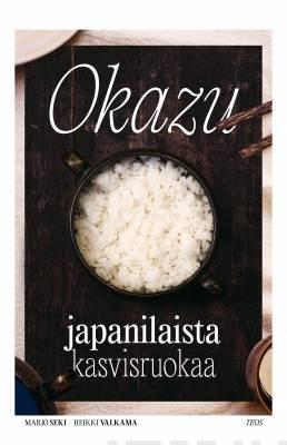 Näyta tiedot: Okazu - Japanilaista kasvisruokaa