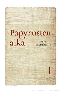 Näyta tiedot: Papyrusten aika