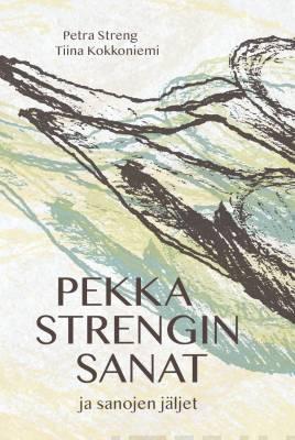 Näyta tiedot: Pekka Strengin sanat