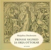Prinssi Sigfrid ja orja Ottokar