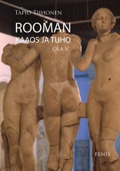 Rooman kaaos ja tuho: osa 5
