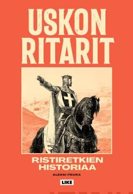 Näyta tiedot: Uskon ritarit - Ristiretkien historiaa