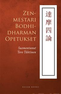 Näyta tiedot: Zenmestari Bodhidharman opetukset