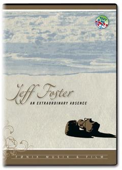 Tuotekuva: Jeff Foster An Extraordinary Absence - Ihmeellinen poissaolo