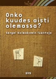 Tuotekuva: Sergei Kolmakow: ONKO KUUDES AISTI OLEMASSA?